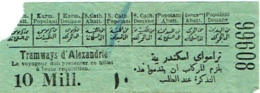 Ancien Ticket/Billet. Tramways D'Alexandrie. - Tramways