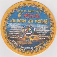 Sous Bock De Biere Commémoratif 6e Festival Du Bout Du Monde  ; Brasserie Kronenbourg 12/13/14/aout/2005 - Sous-bocks