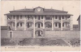BIZERTE. Caserne De L'Intendance. 36 - Tunisie