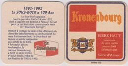 Sous Bock De Biere Commémoratif ; Brasserie Kronenbourg 1892/1992 Le Sous Bock Fête Ses 100 Ans - Sous-bocks