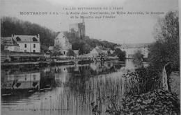 L'asile Des Vieillards, La Villa Auvrina, Le Donjon Et Le Moulin Sur L'Indre - Montbazon