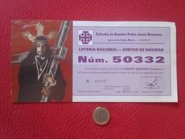 SPAIN PARTICIPACIÓN DE LOTERÍA NACIONAL NATIONAL LOTTERY LOTERIE NATIONALE RELIGIÓN CHRIST CRISTO JESÚS NAZARENO CÁDIZ - Billetes De Lotería