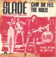 "SLADE ""CUM ON FEEL THE NOIZE - I'M MEE, I'M NOW, AN' THAT'S ORL"" DISQUE VINYL 45 TOURS - Vinyles"