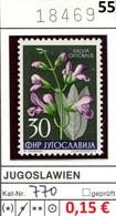 Jugoslawien - Yougoslavie - Jugoslavija - Michel 770 - * Mh Avec Charniere - Flora / Pflanzen / Blumen - Nuovi