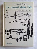 Le Renard Dans L'île D'Henri Bosco. Illustrations De Jean Palayer. Gallimard 1969 - Provence - Alpes-du-Sud