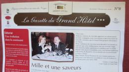 88 GERARDMER. LA GAZETTE DU GRAND HOTEL N°8. 2007/2008. Scans - Dépliants Touristiques