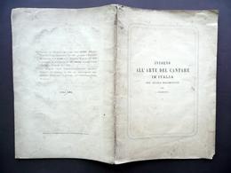 Intorno All'Arte Del Cantare In Italia Nel Secolo XIX Luigi Celentano Ghio 1867 - Vecchi Documenti