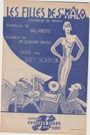 (GEO1) LES FILLES DE ST MALO , SUZY SOLIDOR , Paroles VALANDRE , Musique JACQUELINE BATELL - Partitions Musicales Anciennes