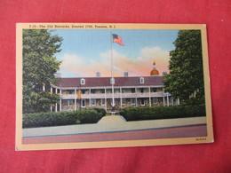 Old Barracks Erected 1758  Trenton  New Jersey >     Ref 3232 - United States