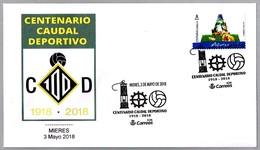 100 Años CAUDAL DEPORTIVO - Futbol - Football. Mieres, Asturias, 2018 - Equipos Famosos