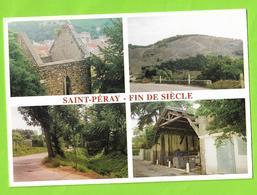 SAINT PERAY / MULTIVUES - FIN DE SIECLE - Saint Péray