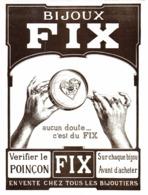 """PUB BIJOUX  """" FIX """"   1912 ( 1 ) - Autres"""