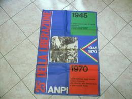 ANPI MANIFESTO RESISTENZA 25°DELLA LIBERAZIONE 25 APRILE 1945/1970 - Manifesti