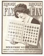 """PUB BIJOUX  """" FIX """"   1911 ( 2 ) - Autres"""