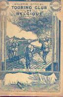 Numéro Spécial Du Touring Club De Belgique Consacré à La Guerre 14/18 : 204 Pages Avec Photos Et Illustrations - 1914-18