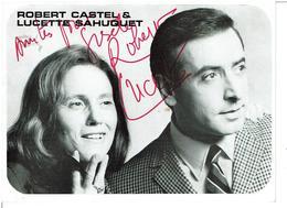 ROBERT CASTEL & LUCETTE SAHUQUET - Discographie Dédicacée - Disques Barclay - Photo Alain, VOIR SCANS - Chanteurs & Musiciens