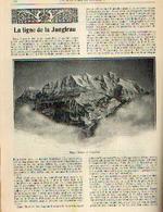 « La Ligne De La JUNGFRAU » Article Extrait Du « Bulletin Du Touring Club De Belgique » - 01/04/1911 - Chemin De Fer