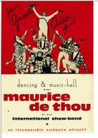 MAURICE DE THOU Et Son International Show-Band ( Dancing & Music-hall ) -  Carte  Dédicacée -   VOIR SCANS - Chanteurs & Musiciens