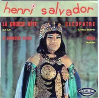 Disque 45 Tours De Henri Salvador - La Grosse Bête /Cléopâtre /le Carrosse Blanc/adieu/ - - Vinyles