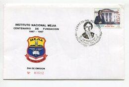 INSTITUTO NACIONAL MEJIA CENTENARIO FUNDACION. SOBRE Y VOLANTE / ENVELOPE ECUADOR 1997 FDC PRIMER DIA DE EMISION - LILHU - Equateur