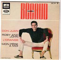 Disque 45 Tours De Gilbert Bécaud-Don Juan-Rosy And John-L'orange-Mon Père A Moi - Vinyles