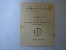"""Pieghevole """"SOCIETA' ITALIANA DI FARMACIA OSPITALIERA II° CONGRESSO  ROMA 1954"""" - Programmi"""