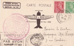 1939 - POSTE AERIENNE - CARTE / ASSOCIATION PHILATELIQUE / 1° COURRIER AERIEN MONTPELLIER (HERAULT) à MARSEILLE - Postmark Collection (Covers)