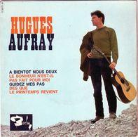 Disque 45 Tours De Hugues Aufray - A Bientôt Nous Deux - Vinyles