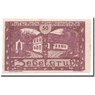 Billet, Autriche, Zehetgrub, 50 Heller, Maison, 1920, 1920-10-30, SPL - Autriche