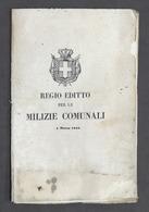 Regno Di Sardegna - Savoia - Regio Editto Per Le Milizie Comunali - Marzo 1848 - Vecchi Documenti