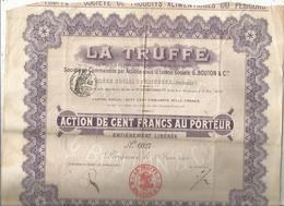 Action  De 100 Francs , LA TRUFFE ,PERIGUEUX ,Dordogne ,1900 , Frais Fr 1.95e - Actions & Titres