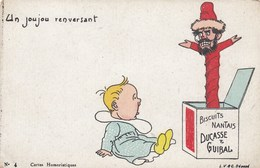 CPA (publicitaire ) Biscuits Nantais DUCASSE ET GUIBAL Un  Joujou Renversant (b Bur) - Advertising