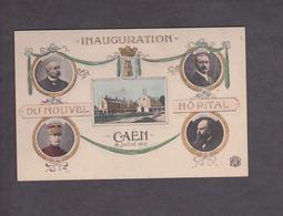 Souvenir De   :  Inauguration Du Nouvel Hopital De CAEN   26 Juillet  1908 . 14. Calvados - Souvenir De...
