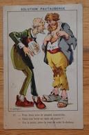 Publicité : Solution Pautauberge - Médicament Antiseptique & Reconstituant - Dessin De Maitrejean : Clochard - (n°14852) - Publicidad