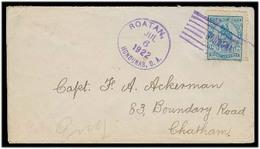 HONDURAS. 1922 (6 July). Roatan - Chathan / UK. Fkd Env. Nice Cancel Cond. - Honduras