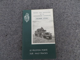 Le Peloton Porté Sur Half-Traks - Document D'étude - 0/05 - Livres, BD, Revues