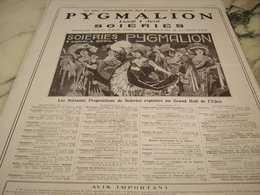 ANCIENNE PUBLICITE EXPOSITION PYGMALION SOIRIES 1910 - Habits & Linge D'époque