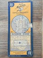 CARTE ROUTIERE MICHELIN  N° 81 . AVIGNON - DIGNE . ANNEE 1946 .  BON ETAT . - Cartes Routières
