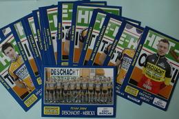 CYCLISME: EQUIPE DESCHACHT 2004 COMPLETE - Cyclisme