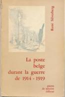 La Poste Belge Durant La Guerre 1914-18 - René Silverberg - Poste Militaire & Histoire Postale