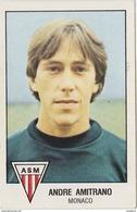 PANINI FOOTBALL 1979 ANDRE AMITRANO MONACO - Panini