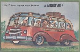 """CARTE A SYSTEME - SAVOIE - ALBERTVILLE - """"QUEL BEAU VOYAGE NOUS FAISONS"""" - édition D'Art André Illustration Jean Brian . - Albertville"""