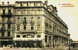 12909 - T  De  Belfort :  BELFORT :  LE  GRAND  HOTEL  Circulée En 1914 - Belfort - Ville