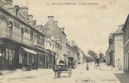 DPT 14 Tilly Sur Seulles La Rue De Bayeux CPA TBE - Francia