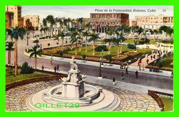 HABANA, CU BA - PLAZA DE LA FRATERNIDAD - ANIMATED - FOREGROUND THE INDIAN OR THE BELLE HAVANA STATUE - E. RIBAS - - Cuba
