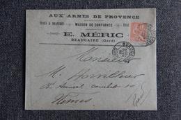 """Timbre Sur Lettre Publicitaire - BEAUCAIRE, E.MERIC : """" Aux Armes De PROVENCE """" , Tissus, Draperies. - Textile & Vestimentaire"""