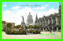 HABANA, CUBA - STATUE OF JOSE MARTI - ANIMATED -  PUB. BY ROBERTS & CO - - Cuba