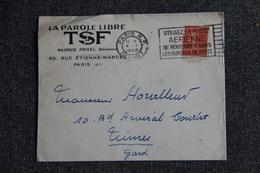 """Timbres Sur Lettre Publicitaire - PARIS , """" LA PAROLE LIBRE"""", T.S.F - Maurice PRIVAT - France"""