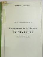 - Marcel Laurent - Limagne - Ennezat - Histoire Rurale - Saint Laure - 1972 - - Auvergne