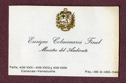 "CARACAS  ( VENEZUELA ) : "" Enrique COLMENARES FINOL ""  Ministre De L'Environnement - Visiting Cards"